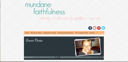 Kara's blog, Mundane Faithfulness.